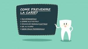 prevenire la carie dentale