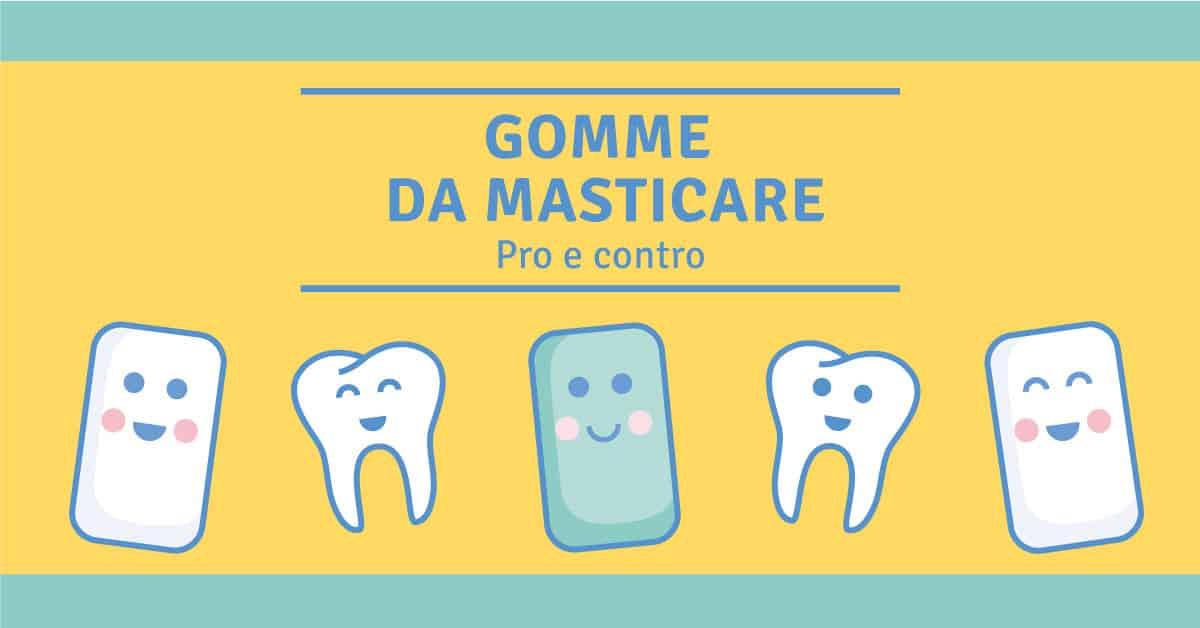 La gomma da masticare pulisce davvero i denti?  Ecco i pro e i contro